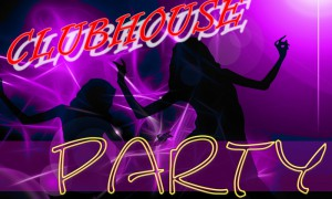 Clubhouseparty
